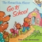 "Cover of ""The Berenstain Bears Go to School"""