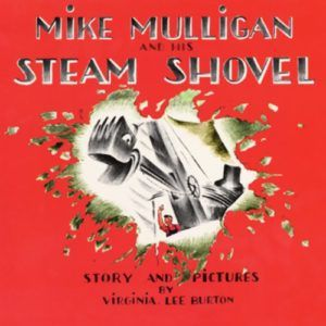 "Cover of ""Mike Mulligan and His Steam Shovel"""