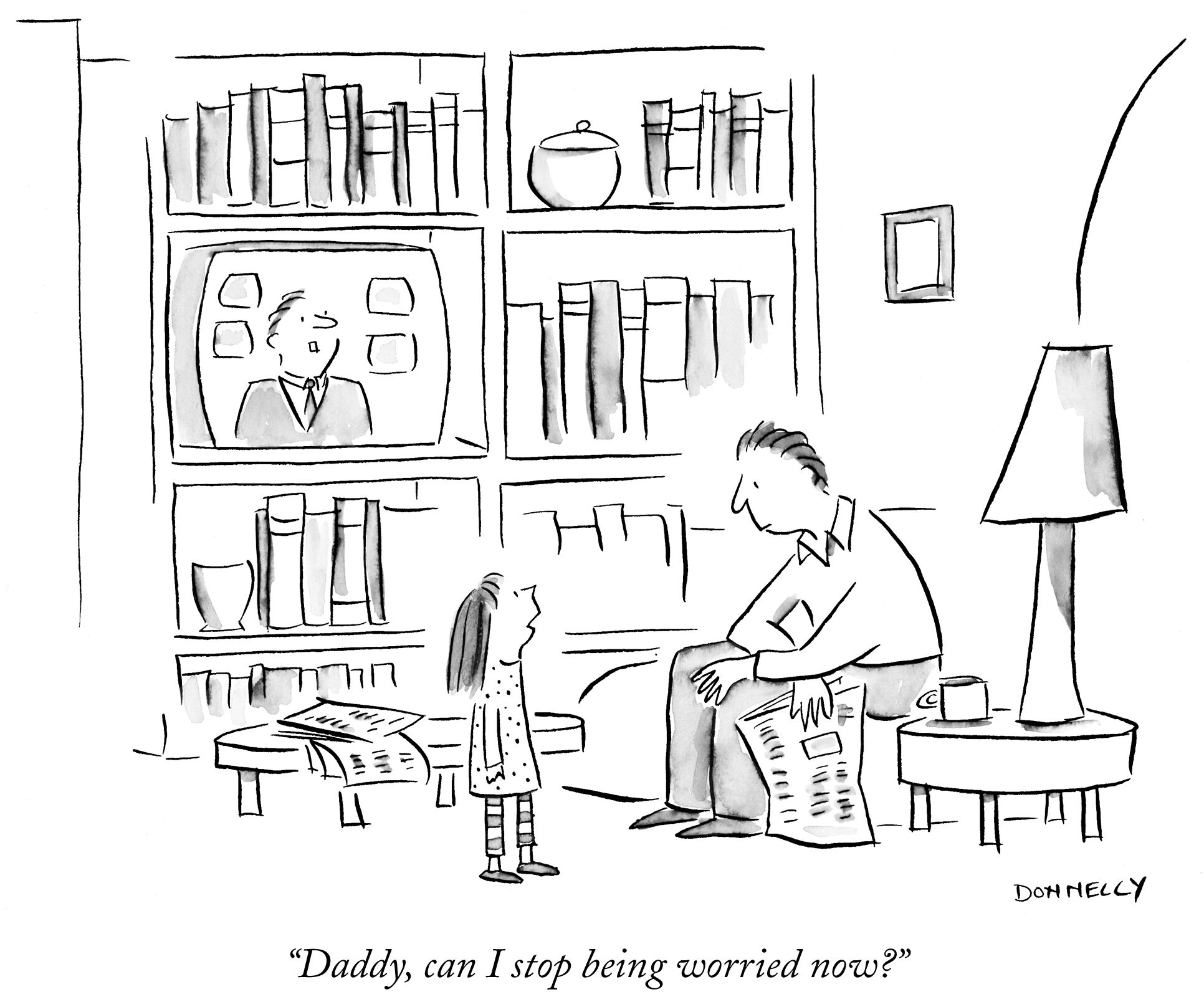 Daddy, can I stopped being worried now?